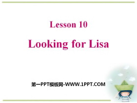《Looking for Lisa》My Favourite School Subject PPT
