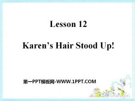《Karen's Hair Stood Up!》My Favourite School Subject PPT