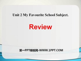 《Review》My Favourite School Subject PPT