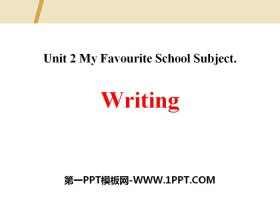 《Writing》My Favourite School Subject PPT
