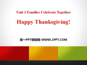 《Happy Thanksgiving!》Families Celebrate Together PPT下载