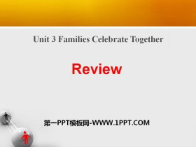 《Review》Families Celebrate Together PPT