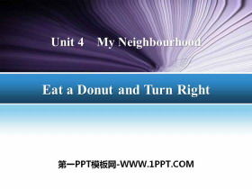 《Eat a Donut and Turn Right》My Neighbourhood PPT下载