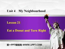 《Eat a Donut and Turn Right》My Neighbourhood PPT免费课件
