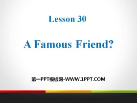 《A Famous Friend?》My Future PPT