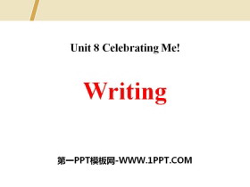 《Writing》Celebrating Me! PPT