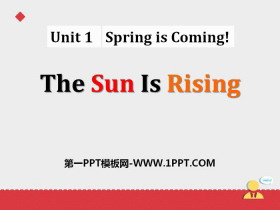 《The Sun Is Rising》Spring Is Coming PPT