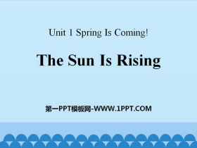 《The Sun Is Rising》Spring Is Coming PPT下�d