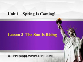 《The Sun Is Rising》Spring Is Coming PPT教�W�n件