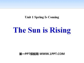 《The Sun Is Rising》Spring Is Coming PPT�n件下�d