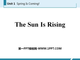 《The Sun Is Rising》Spring Is Coming PPT免�M�n件