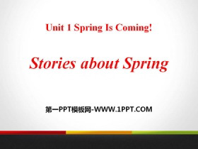 《Stories about Spring》Spring Is Coming PPT