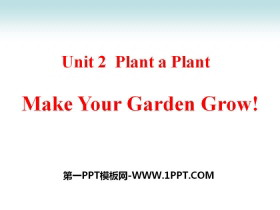 《Make Your Garden Grow!》Plant a Plant PPT