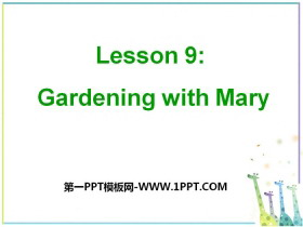 《Gardening with Mary》Plant a Plant PPT课件