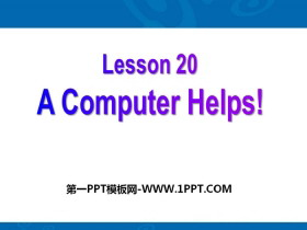《A Computer Helps!》The Internet Connects Us PPT