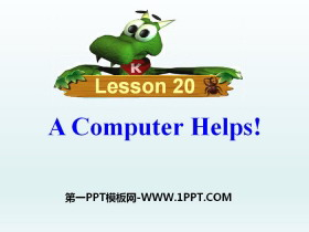 《A Computer Helps!》The Internet Connects Us PPT下载
