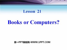 《Books or Computers?》The Internet Connects Us PPT