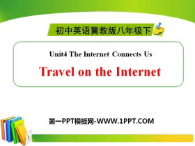 《Travel on the Internet》The Internet Connects Us PPT