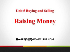 《Raising Money》Buying and Selling PPT课件下载