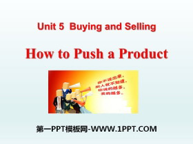 《How to Push a Product?》Buying and Selling PPT