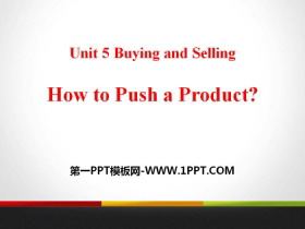 《How to Push a Product?》Buying and Selling PPT�n件下�d