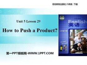 《How to Push a Product?》Buying and Selling PPT免�M�n件