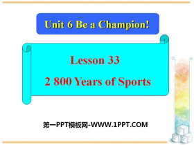 《2800 Years of Sports》Be a Champion! PPT下�d