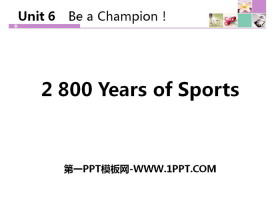 《2800 Years of Sports》Be a Champion! PPT教�W�n件