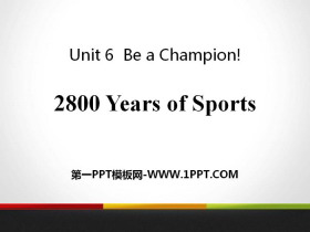 《2800 Years of Sports》Be a Champion! PPT�n件下�d