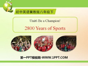 《2800 Years of Sports》Be a Champion! PPT