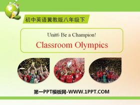 《Classroom Olympics》Be a Champion! PPT