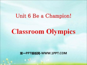 《Classroom Olympics》Be a Champion! PPT下�d