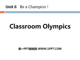 《Classroom Olympics》Be a Champion! PPT教�W�n件