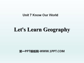 《Let's Learn Geography》Know Our World PPT下载