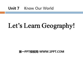《Let's Learn Geography》Know Our World PPT教学课件