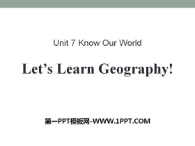 《Let's Learn Geography》Know Our World PPT课件下载