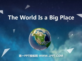 《The World Is a Big Place》Know Our World PPT�n件