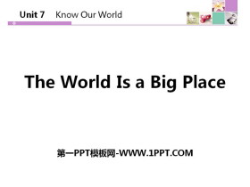 《The World Is a Big Place》Know Our World PPT下�d
