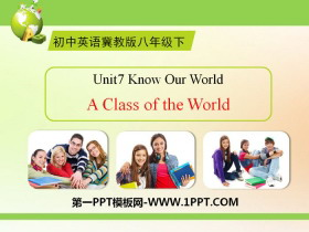 《A Class of the World》Know Our World PPT教�W�n件