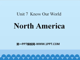 《North America》Know Our World PPT课件