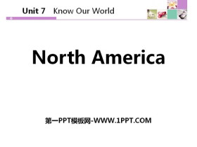 《North America》Know Our World PPT下载