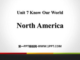 《North America》Know Our World PPT教学课件