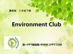 《Environment Clubs》Save Our World! PPT课件