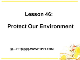 《Protect Our Environment》Save Our World! PPT�n件