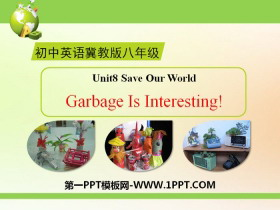 《Garbage Is Interesting!》Save Our World! PPT下载