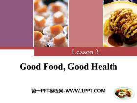 《Good Food,Good Health》Stay healthy PPT课件下载