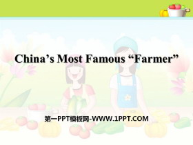 "《China's Most Famous ""Farmer""》Great People PPT"
