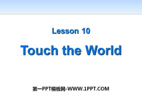 《Touch the World》Great People PPT课件下载