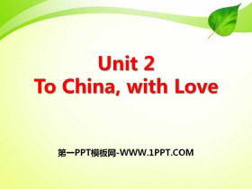 《To China,with Love》Great People PPT