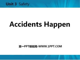 《Accidents Happen》Safety PPT教学课件